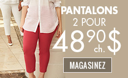Pantalons: 2 pour 48.90 $