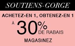 Soutiens-gorge : Achetez-en 1, obtenez-en 1 à 30% de rabais