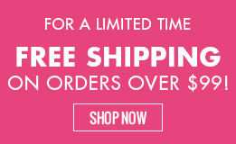 For a limited time: Free shipping on orders of $99 or more