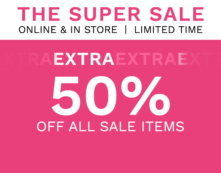 Extra 50% off* all sale items