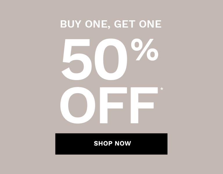 Buy One, Get One 50% Off*