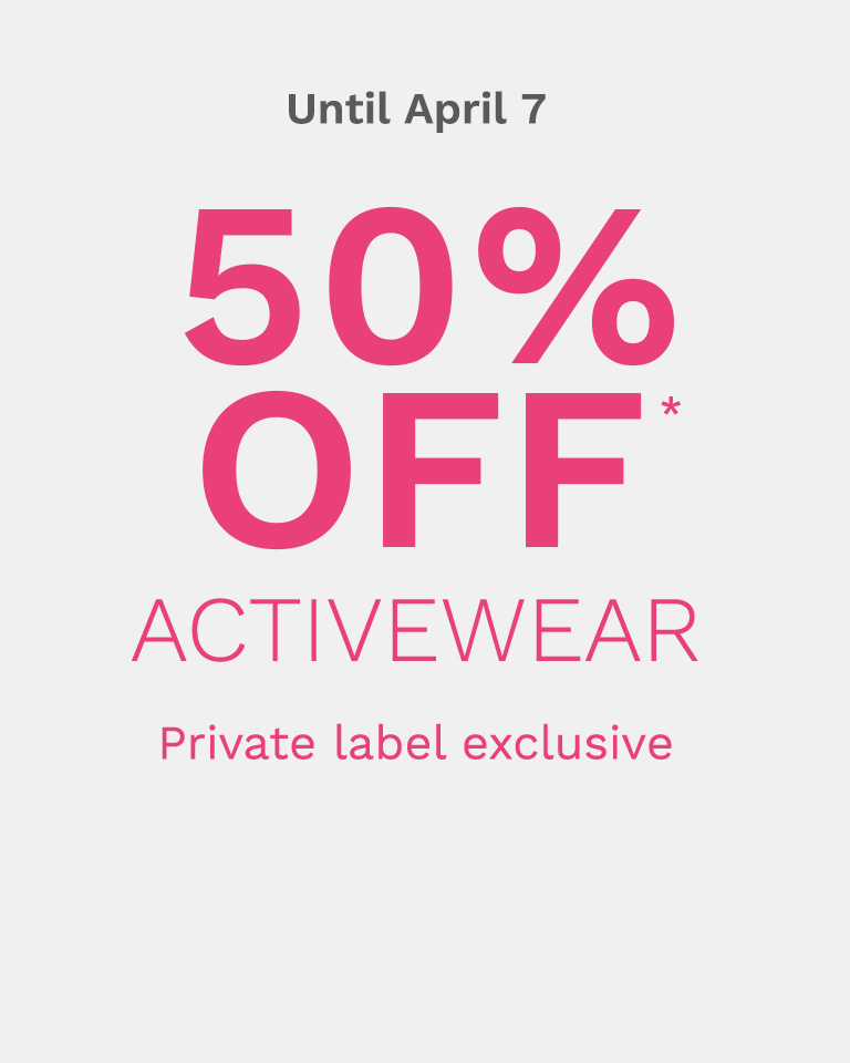 50% OFF* activewear