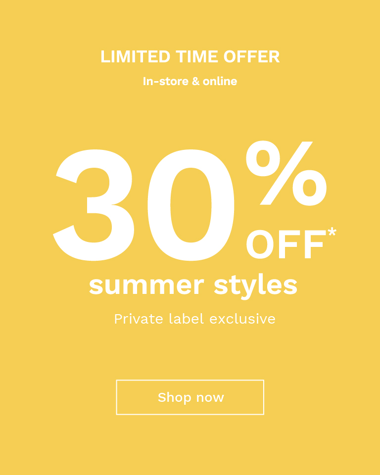 30% OFF SUMMER STYLES