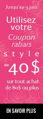 Jusqu'au 3 juin, utilisez votre Coupon rabais Style ou code coupon de 40 $ sur tout achat de 80 $ ou plus. EN SAVOIR PLUS.