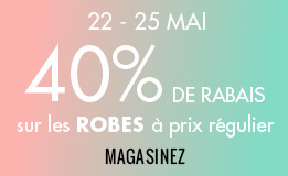 22-25 mai 40% de rabais sur les robes à prix régulier. magasinez