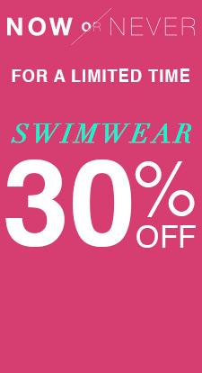 30% off swimwear.