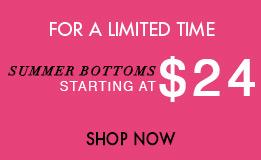 summer bottom starting at 24$