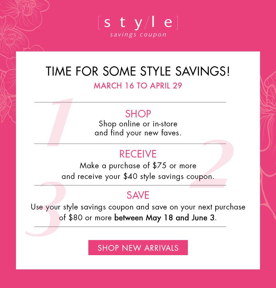 Until April 29 Receive a $40 Style Coupon