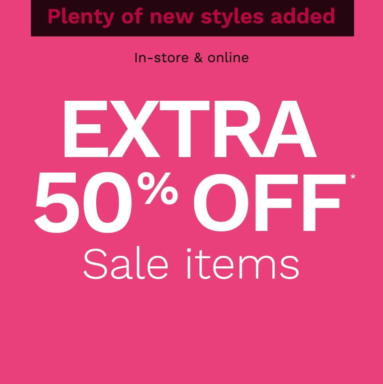 Extra 50% off*