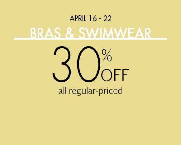 Bras & Swimwear: 30% off