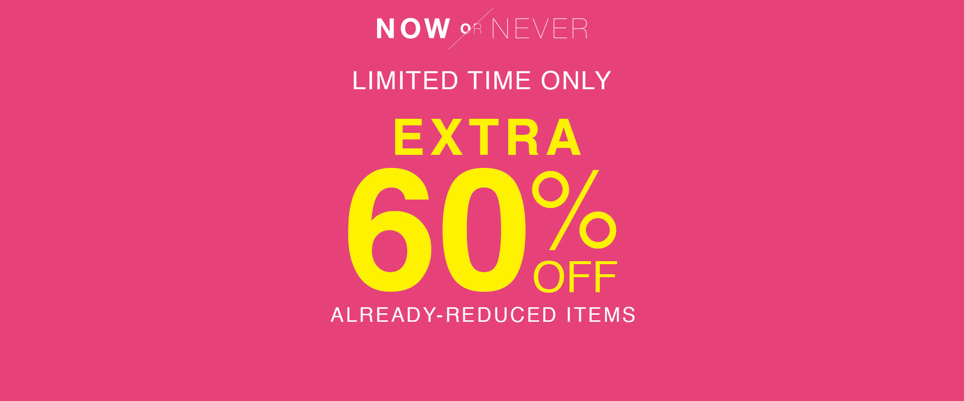 extra 60% off already-reduced items